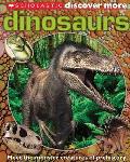 Scholastic Discover More: Dinosaurs (Scholastic Discover More)