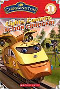 Chuggington: Lights, Camera, Action Chugger! (Scholastic Reader Chuggington - Level 1)