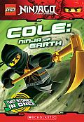 Lego Ninjago: Cole: Ninja of Earth (Lego Ninjago Chapter Book)
