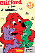 Clifford y los Dinosaurios = Clifford and the Dinosaurs (Clifford the Big Red Dog)