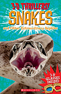 Snakes and Other Extraordinary Reptiles [With 3-D Glasses] (3-D Thrillers)