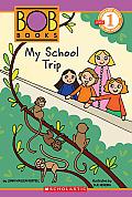 Bob Books 3 My School Trip