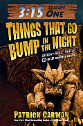 315 Season One Things That Go Bump in the Night