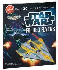 Star Wars Folded Flyers: Make 30 Paper Starfighters Cover