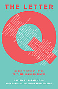 The Letter Q: Queer Writers' Notes to Their Younger Selves Cover