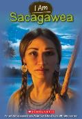 I Am Sacagawea (I Am)