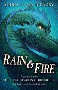 Rain & Fire A Companion to the Last Dragon Chronicles