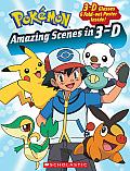 Pokemon: Amazing Scenes in 3-D