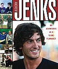 Andrew Jenks My Adventures as a Young Filmmaker