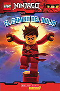 Lego Ninjago: El Camino del Ninja (Lector #1): (Spanish Language Edition of Lego Ninjago: Way of the Ninja) (Lego Ninjago)