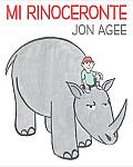 Mi Rinoceronte: (Spanish Language Edition of My Rhinoceros)