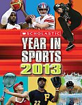 Scholastic Year in Sports 2013
