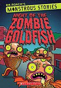 Monstrous Stories #1: Night of the Zombie Goldfish (Monstrous Stories)