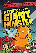 Monstrous Stories #2: Attack of the Giant Hamster (Monstrous Stories)