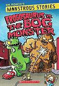 Monstrous Stories 3 Frogosaurus Vs The Bog Monster