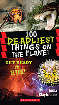 100 Deadliest Things on the Planet Cover