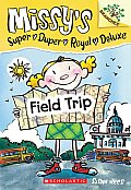 Missys 04 Missys Super Duper Royal Deluxe 04 Field Trip Branches Growing Readers