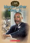 I Am #4: Martin Luther King Jr. (I Am)
