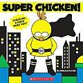 Super Chicken!
