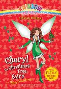 Rainbow Magic Special Edition Cheryl the Christmas Tree Fairy