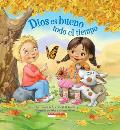 Dios Es Bueno Todo El Tiempo: (Spanish Language Edition of God Is Good.All the Time)