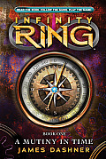 Infinity Ring Book 1: A Mutiny in Time - Audio Library Edition (Infinity Ring)