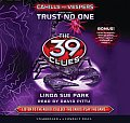 39 Clues: Cahills vs. Vespers #05: The 39 Clues: Cahills vs. Vespers Book 5: Trust No One - Audio Library Edition