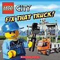 Lego City: Fix That Truck! (Lego City)