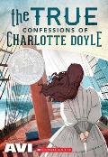 True Confessions of Charlotte Doyle (90 Edition)
