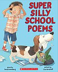 Super Silly School Poems