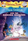 Thea Stilton 14 & the Dancing Shadows A Geronimo Stilton Adventure