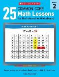 25 Common Core Math Lessons for the Interactive Whiteboard, Grade 2: Ready-To-Use, Animated PowerPoint Lessons with Practice Pages That Help Students