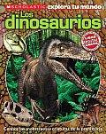 Scholastic Explora Tu Mundo: Dinosaurios: (Spanish Language Edition of Scholastic Discover More: Dinosaurs)