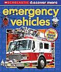 Scholastic Discover More: Emergency Vehicles (Scholastic Discover More)