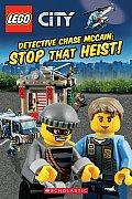 Lego City: Detective Chase McCain: Stop That Heist! (Lego City)