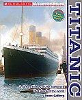Scholastic Discover More: Titanic (Scholastic Discover More)