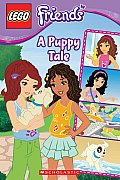 Lego Friends: A Puppy Tale (Comic Reader #1) (Lego Friends)