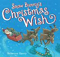 Snow Bunny's Christmas Wish