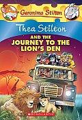 Thea Stilton 17 & the Journey to the Lions Den A Geronimo Stilton Adventure
