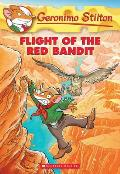Geronimo Stilton #56: Flight of the Red Bandit (Geronimo Stilton)