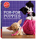 POM POM Puppies Make Your Own Adorable Dogs