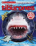 Scholastic Explora Tu Mundo: Los Tiburones (Scholastic Explora Tu Mundo)