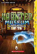 Haunted Museum #3: The Haunted Museum #3: The Pearl Earring: (A Hauntings Novel)