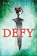 Defy Trilogy 01 Defy
