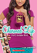 Charmed Life 2 Mias Golden Bird
