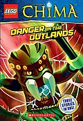 Lego Legends of Chima: Danger in the Outlands (Chapter Book #5) (Lego Legends of Chima)