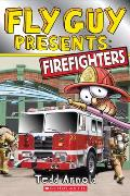 Fly Guy Presents: Firefighters (Fly Guy Presents)