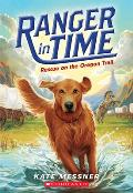 Ranger in Time #01: Rescue on the Oregon Trail