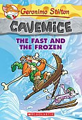 Geronimo Stilton Cavemice 04 The Fast & the Frozen
