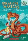 Dragon Masters #1: Dragon Masters #1: Rise of the Earth Dragon (a Branches Book)